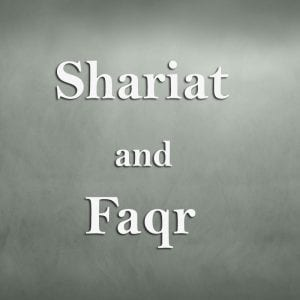 Shariat-and-Faqr