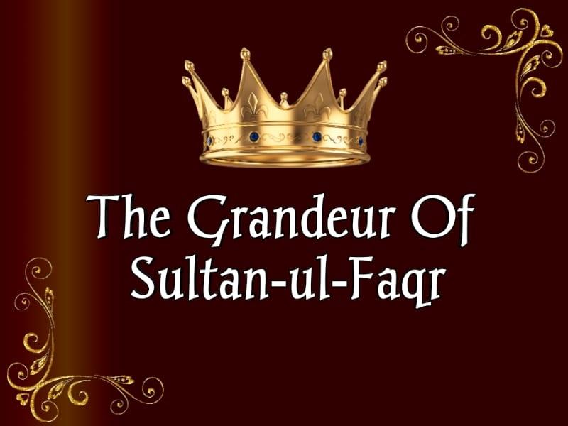 Grandeur-Sultan-ul-Faqr