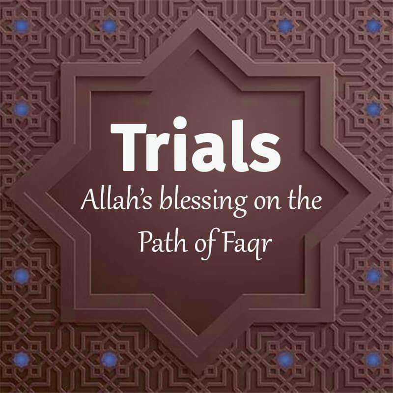 Trial-Allah-Blessing-Path-Faqr