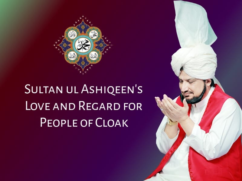 Sultan-ul-Ashiqeen, Love, regard-people-cloak-Faqr