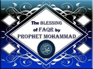 Blessing of Faqr by Prophet Mohammad