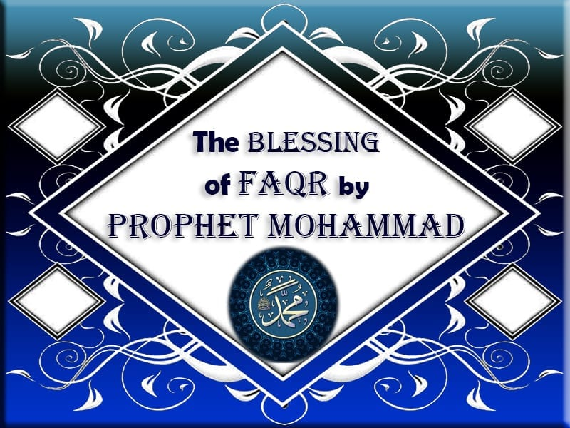 Blessing of Faqr by Prophet Mohammad