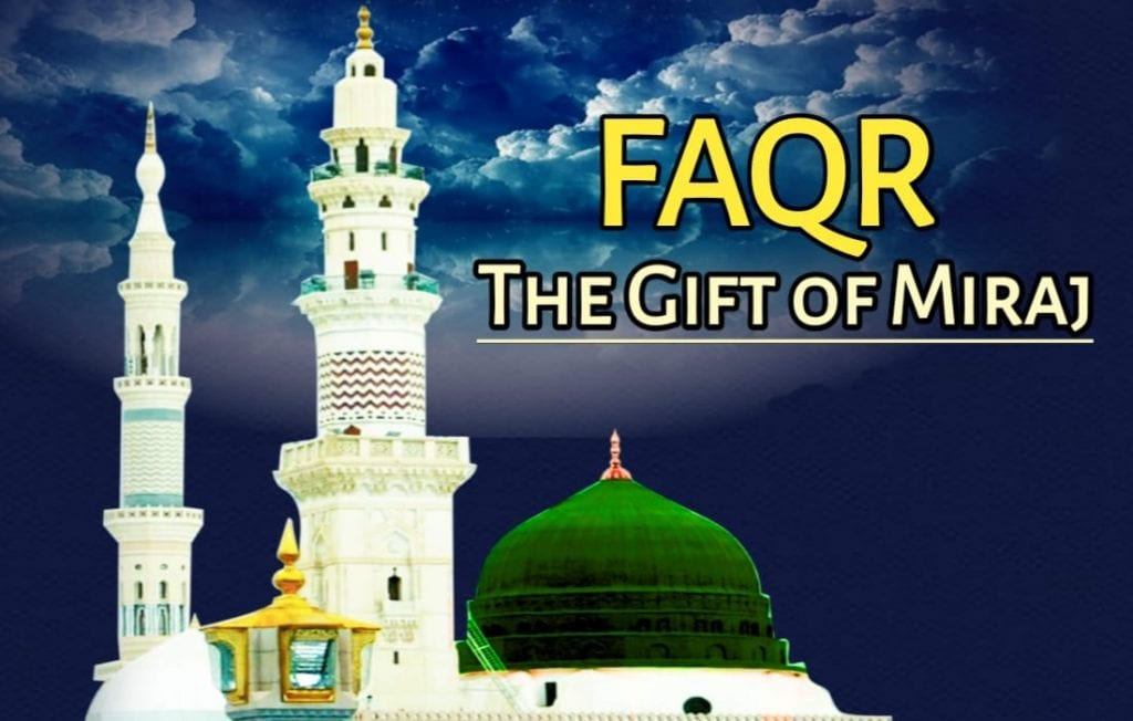 Faqr- The Gift of Miraj