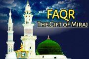 Faqr- The Gift of Miraj