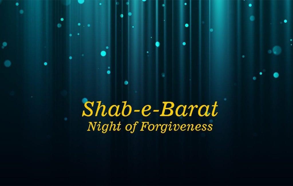 Shab-e-Barat, Night of Forgiveness