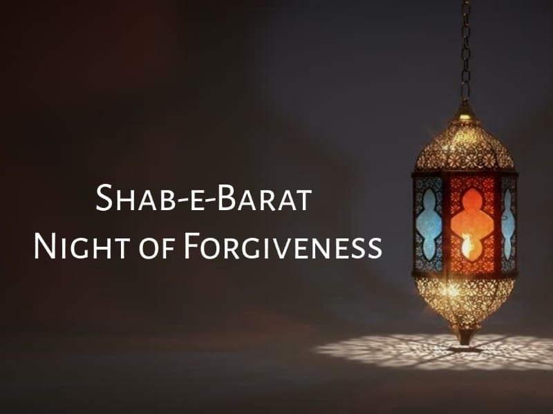 Shab-e-Barat, Night of Forgiveness